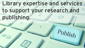 Library expertise and services to support your research and publishing.click here