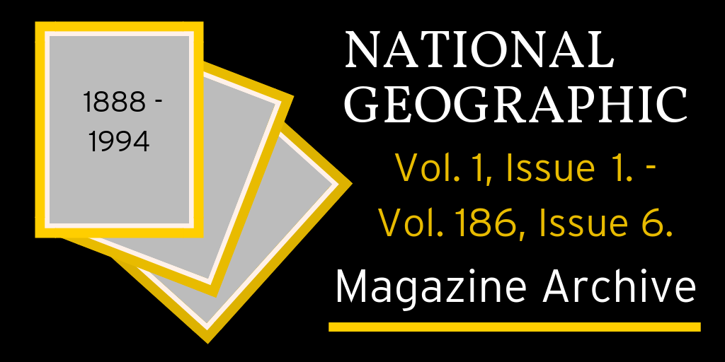 National Geographic Magazine Archive