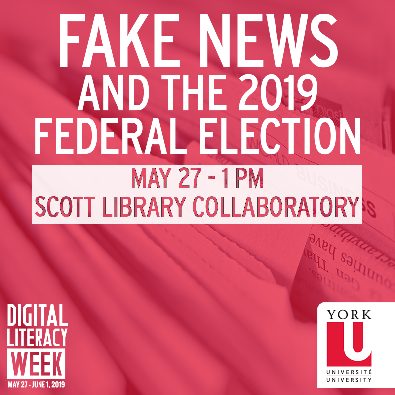 Graphic promoting a Digital Literacy Week event: Fake News and the 2019 Federal Election
