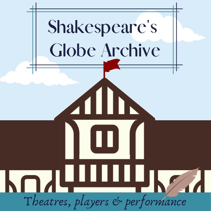 Globe Theatre Archive